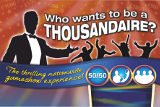 Who wants to be a Thousandaire