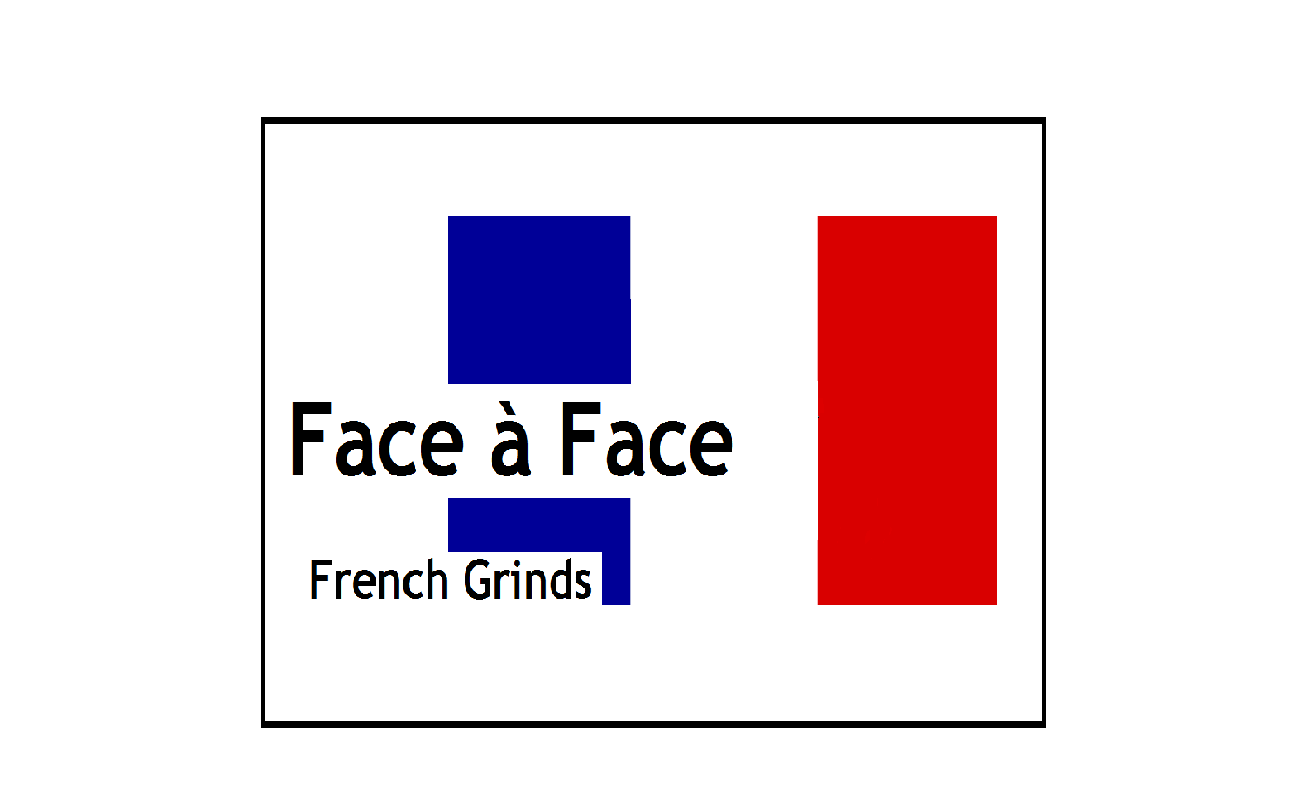 One to One French Grinds