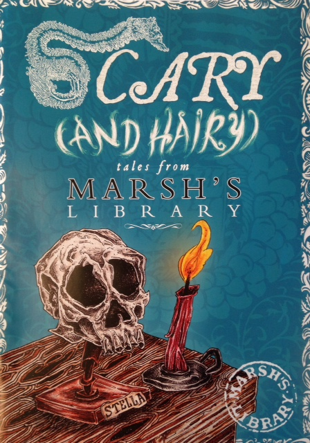 Scary (and Hairy) Tales from Marsh's Library