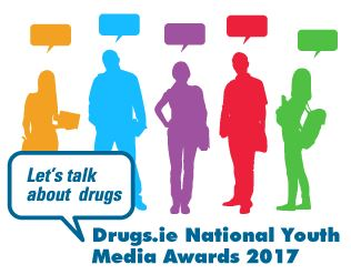 "Drugs.ie�""Let's Talk about Drugs"" National Youth Media Awards Competition 2017"