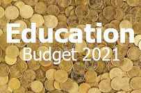 Budget 2021 - increase in investment in education